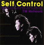 Self Control: TM NETWORK: Amazon.co.jp: 音楽